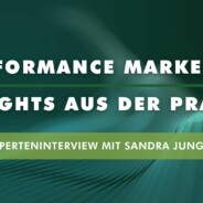 Experteninterview Performance Marketing